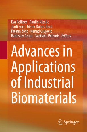 Advances in Application of Industrial Biomaterials